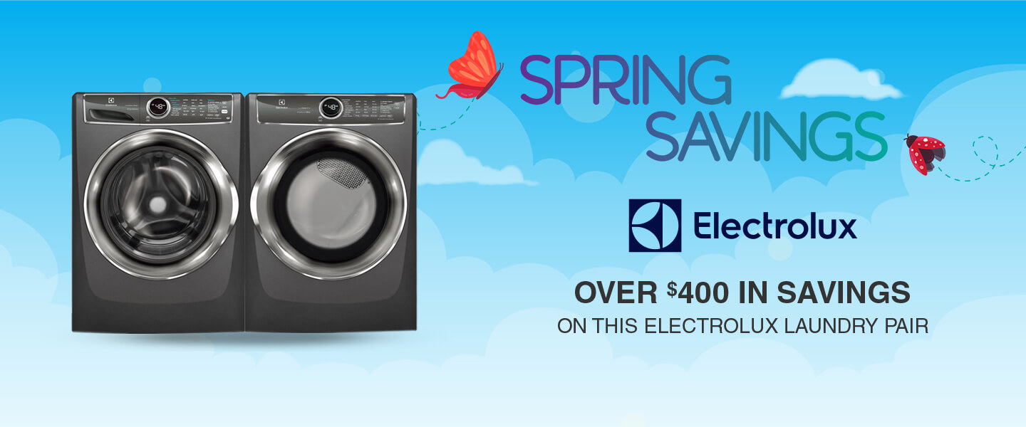 Buy More, Save More Electrolux Appliances